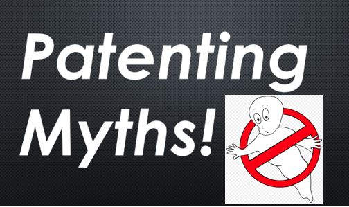 Busting Seven Patenting Myths