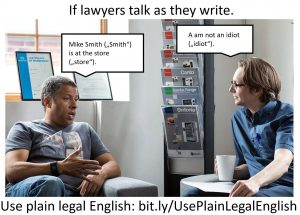 "If Lawyers Talk as They Write: ""I Am Not An Idiot"""