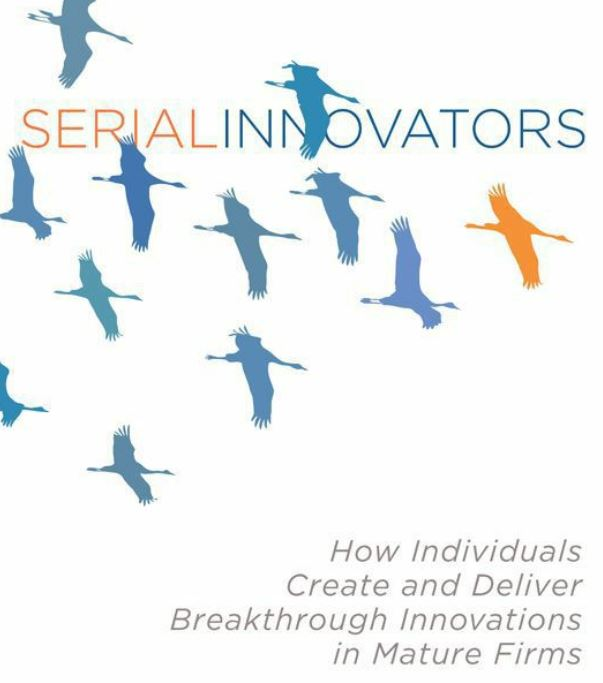 """Book Review – """"Serial Innovators"""" by Abbie Griffin, Raymond L. Price, and Bruce Vojak"""